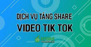 dich-vu-tang-share-video-tik-tok