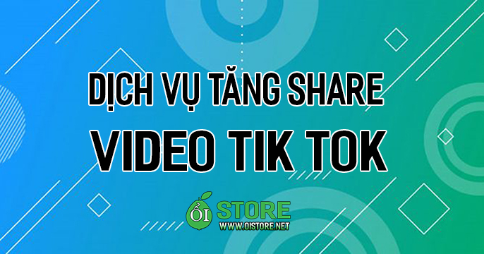 dich-vu-tang-share-video-tik-tok