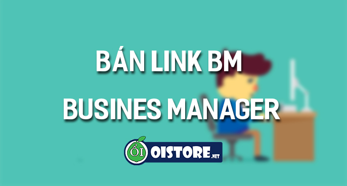 mua-ban-link-bm-business-manager-facebook