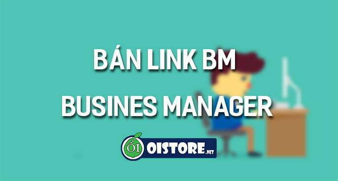 mua-ban-link-bm-business-manager-facebook