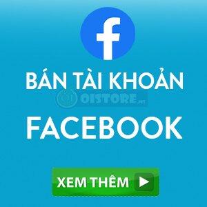 ban-tai-khoan-facebook-oistoree